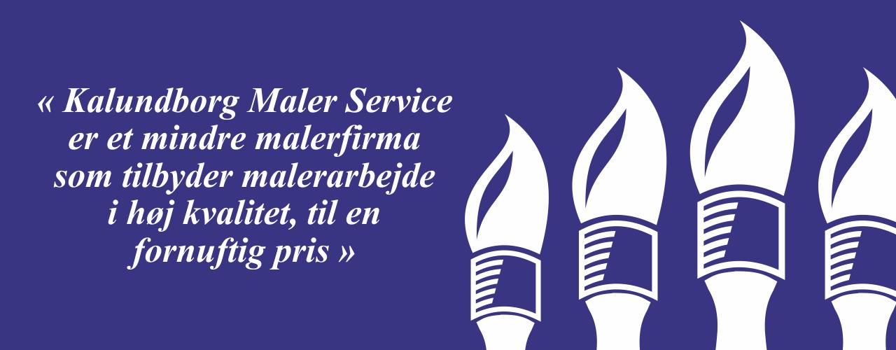 Kalundborg Maler Service er et mindre malerfirma, som tilbyder malerarbejde i høj kvalitet til en fornuftig pris